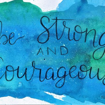 My Courage is Stronger Than My Fear